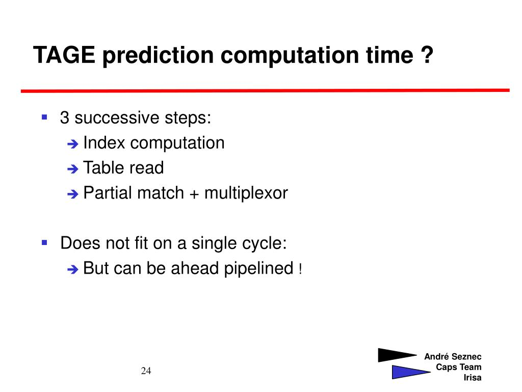 TAGE prediction computation time ?