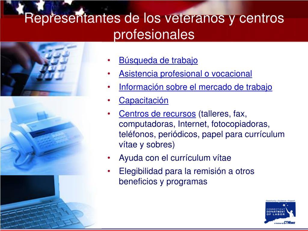 Representantes de los veteranos y centros profesionales