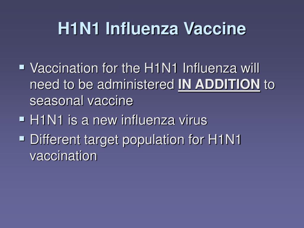 H1N1 Influenza Vaccine