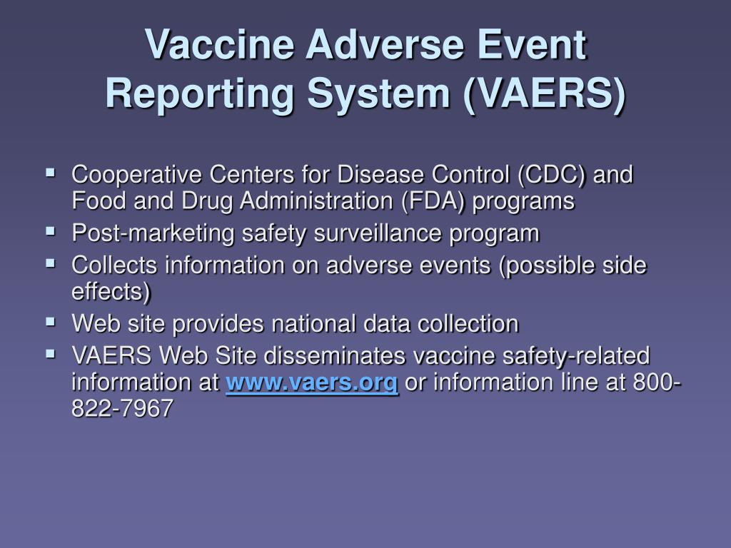 Vaccine Adverse Event Reporting System (VAERS)
