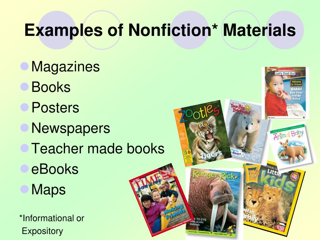 Examples of Nonfiction* Materials