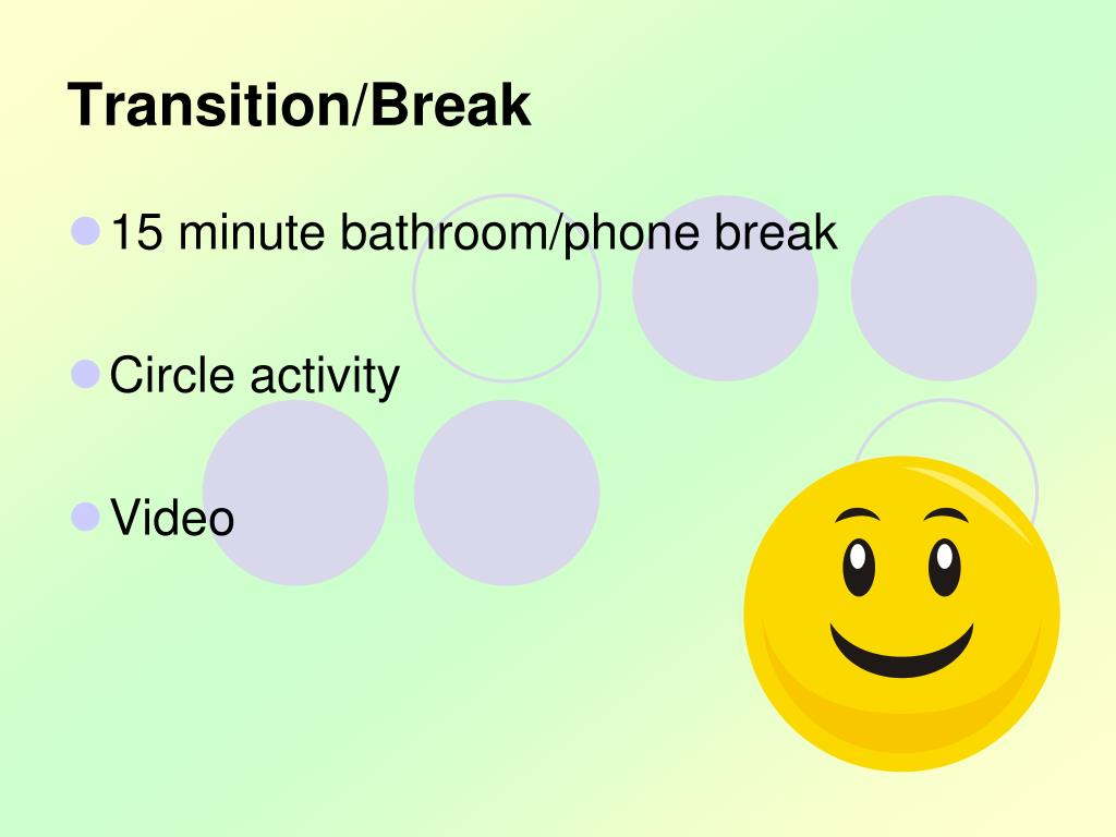 Transition/Break