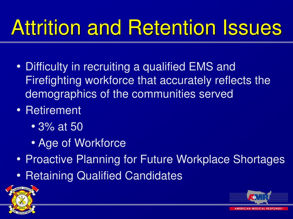 Attrition and Retention Issues