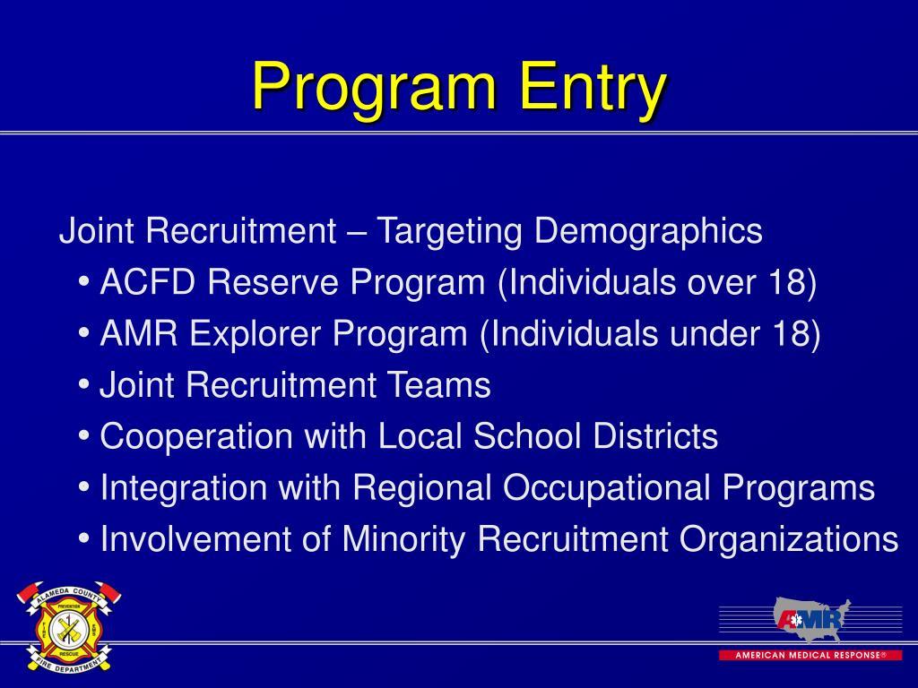 Program Entry