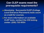 can clep exams meet the prerequisite requirements