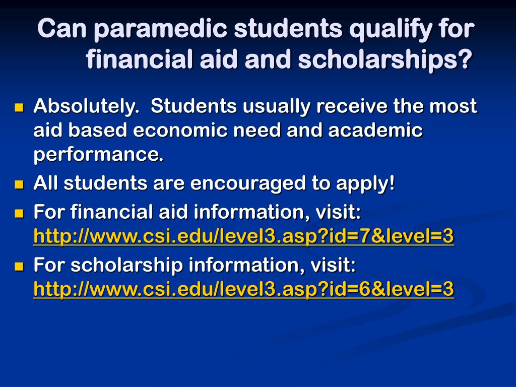 Can paramedic students qualify for financial aid and scholarships?