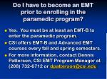 do i have to become an emt prior to enrolling in the paramedic program