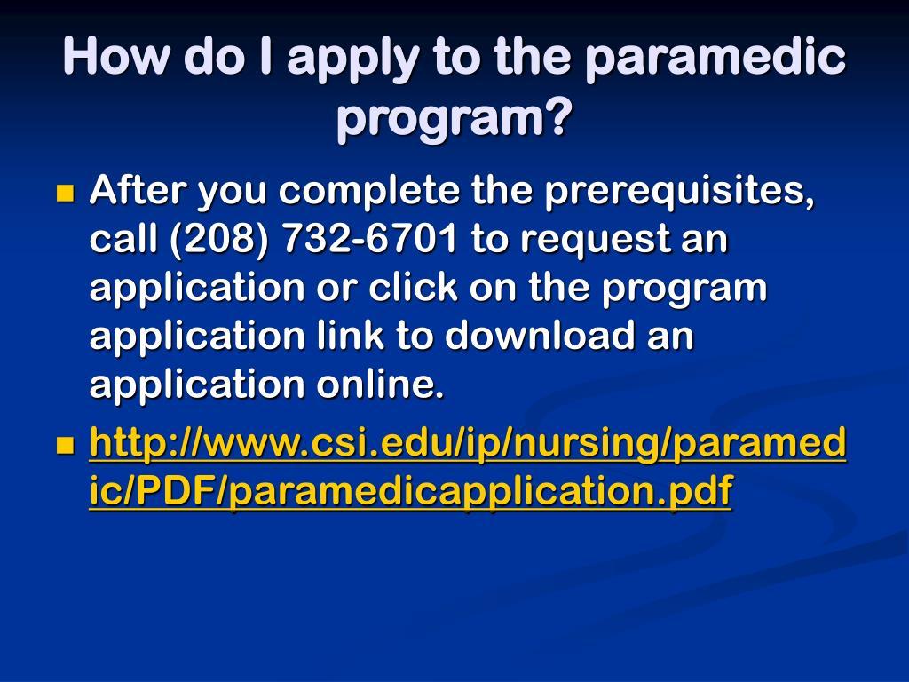 How do I apply to the paramedic program?