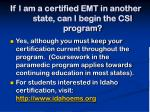 if i am a certified emt in another state can i begin the csi program