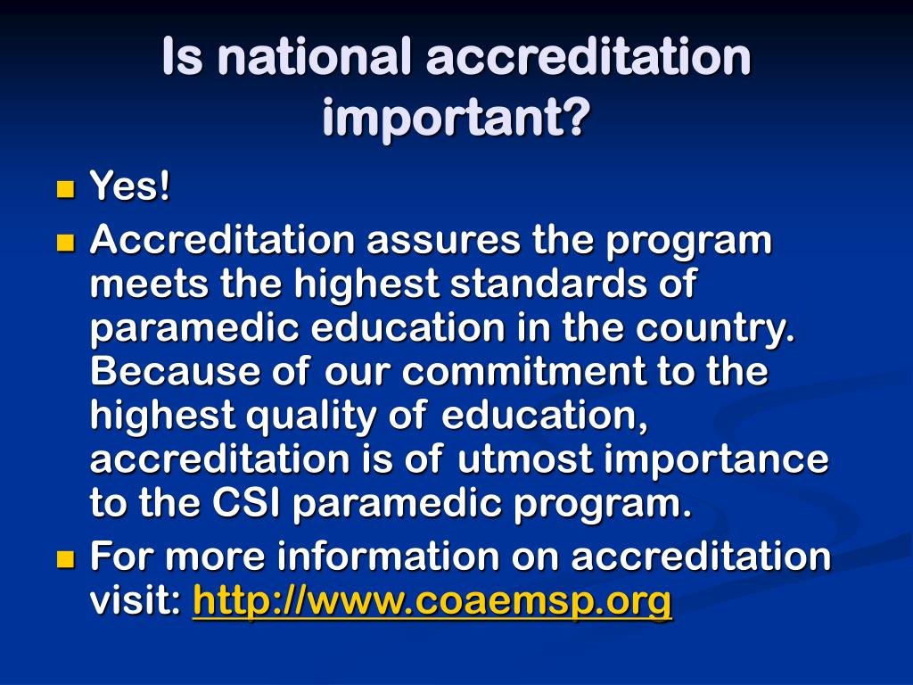 Is national accreditation important?
