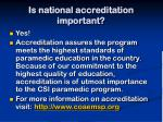 is national accreditation important