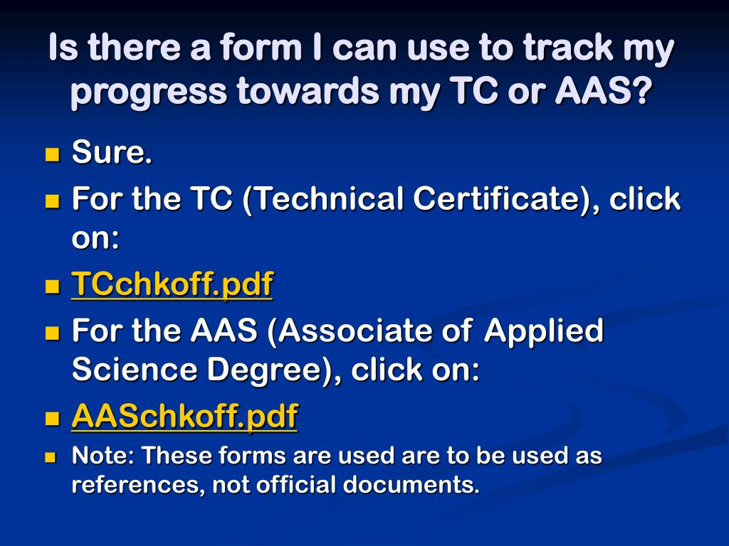 Is there a form I can use to track my progress towards my TC or AAS?