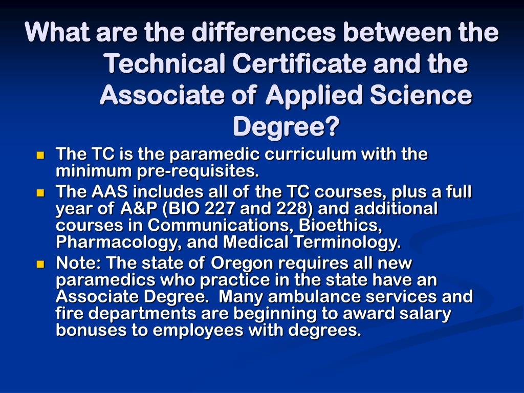 What are the differences between the Technical Certificate and the Associate of Applied Science Degree?