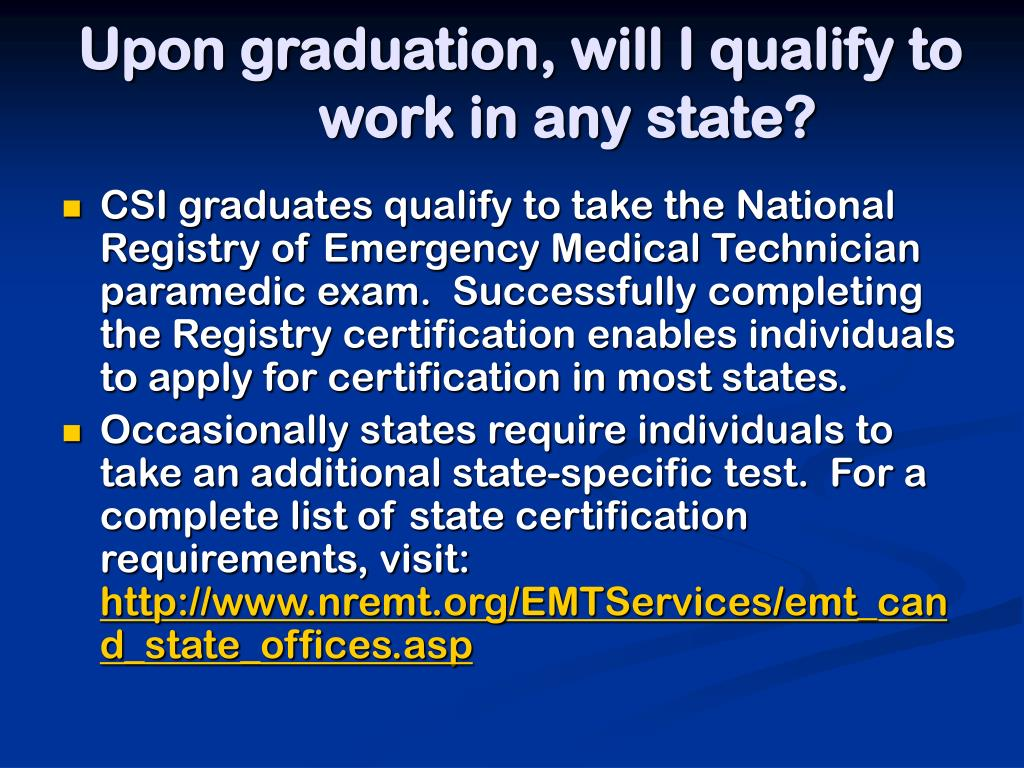 Upon graduation, will I qualify to work in any state?