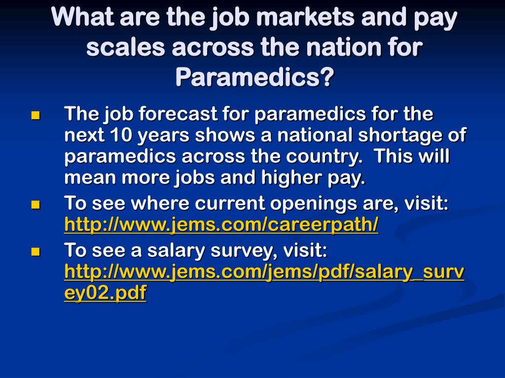 What are the job markets and pay scales across the nation for Paramedics?