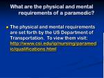 what are the physical and mental requirements of a paramedic