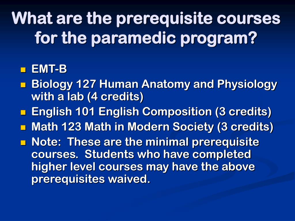 What are the prerequisite courses for the paramedic program?