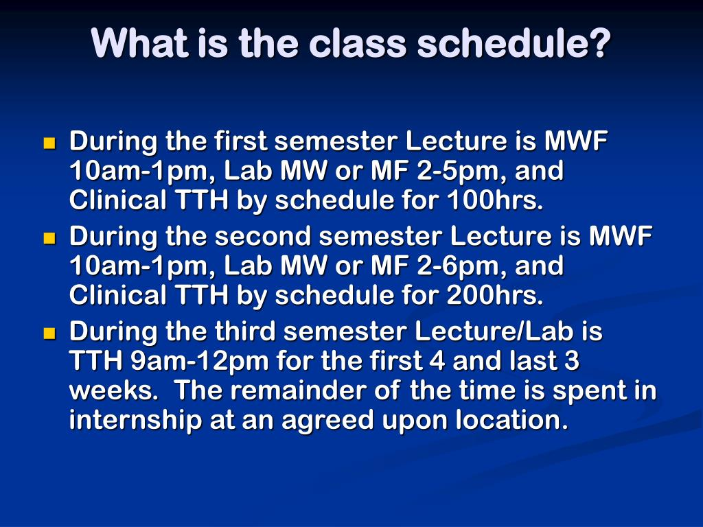 What is the class schedule?