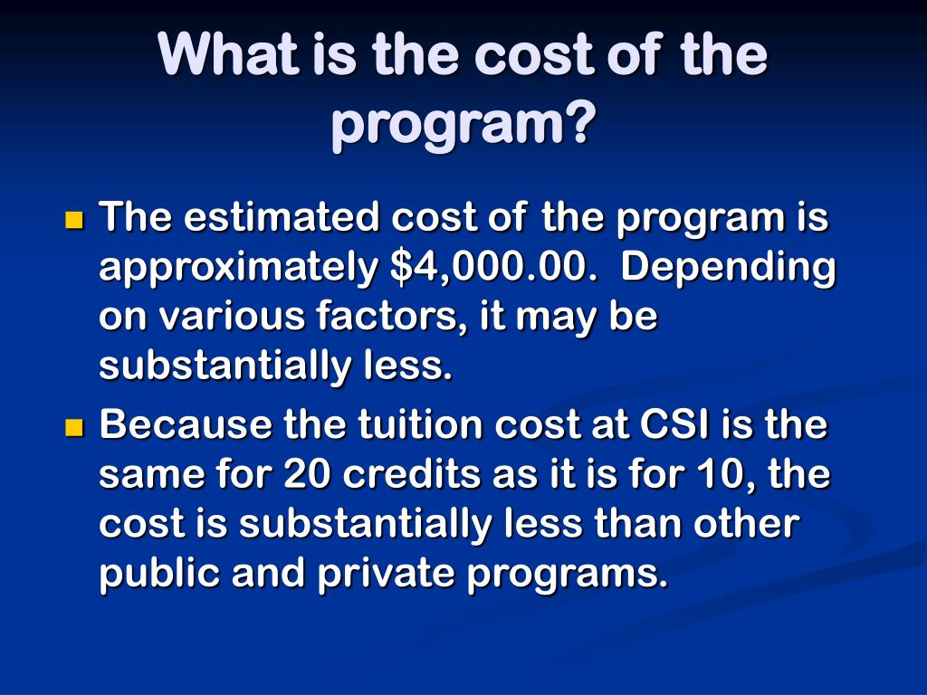 What is the cost of the program?