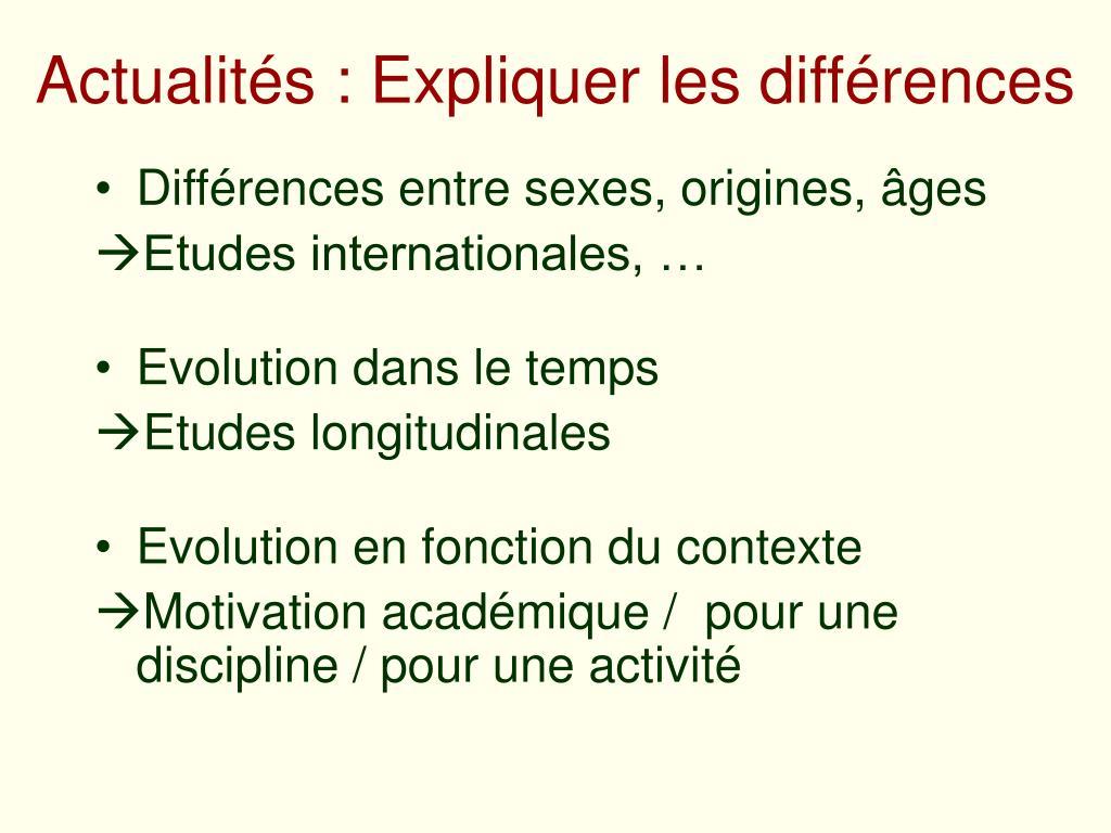 Actualités : Expliquer les différences