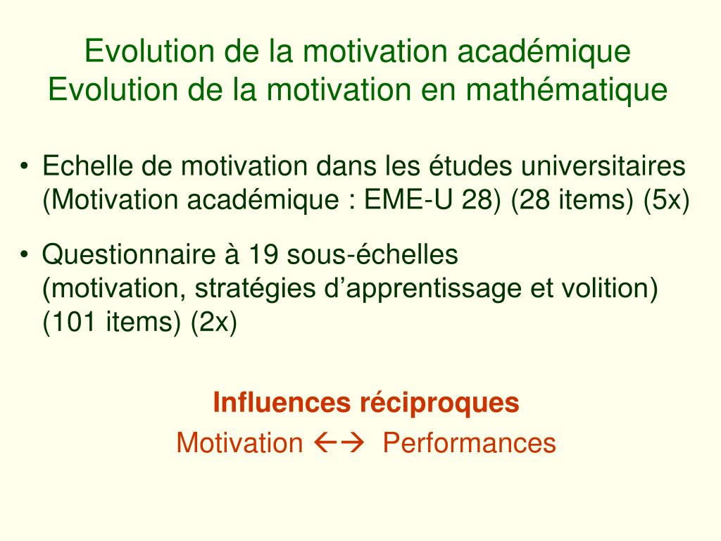 Evolution de la motivation académique