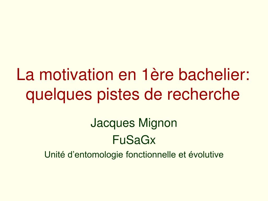 La motivation en 1ère bachelier: