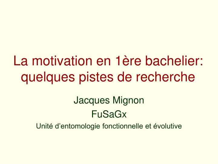 La motivation en 1 re bachelier quelques pistes de recherche