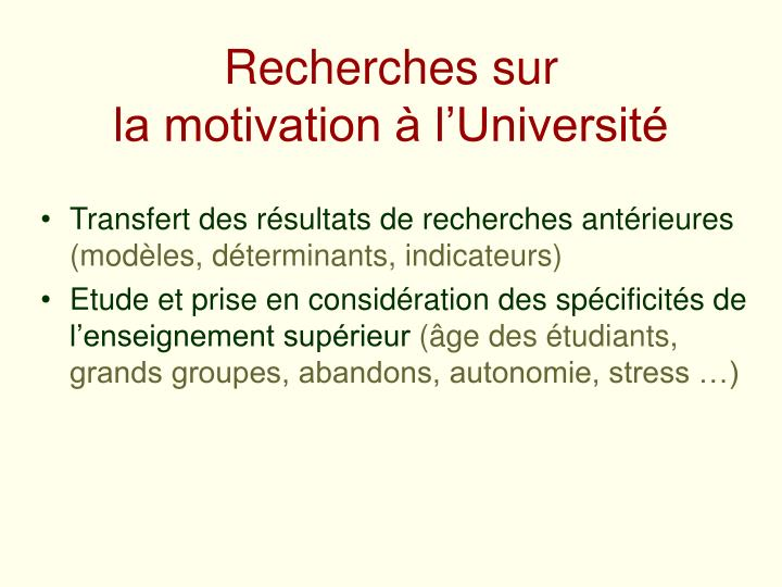 Recherches sur la motivation l universit