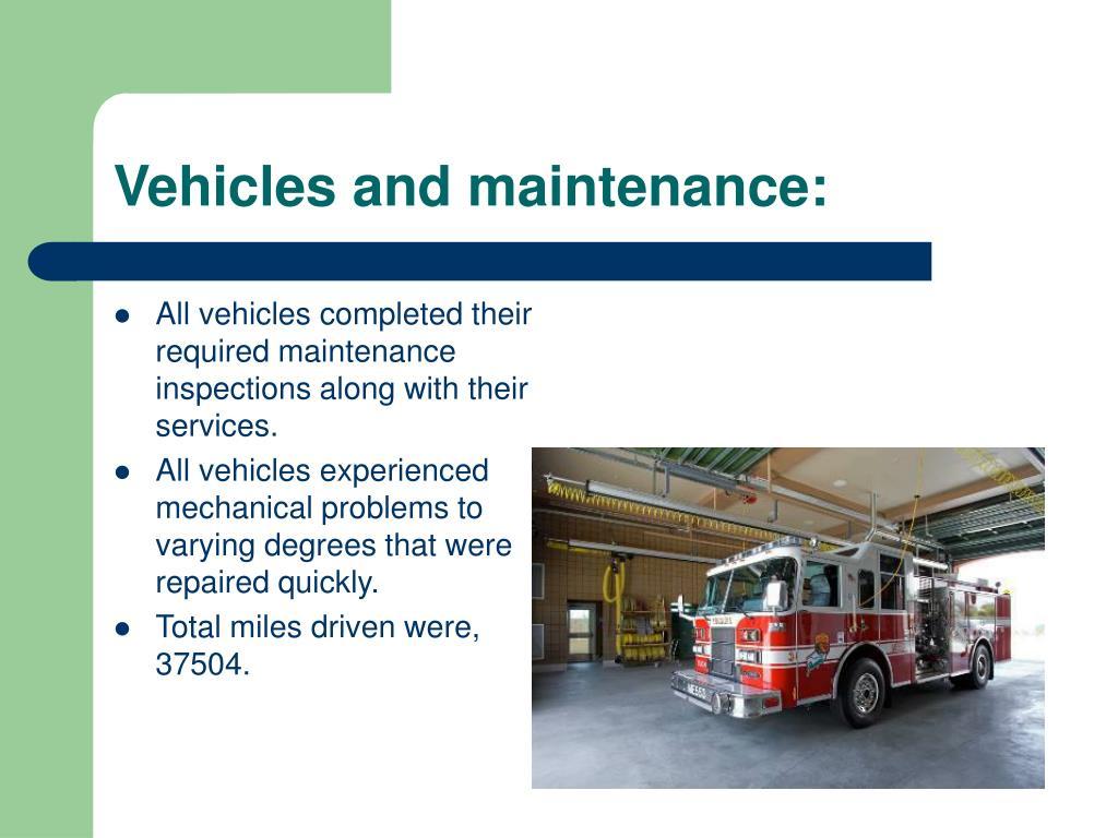 Vehicles and maintenance: