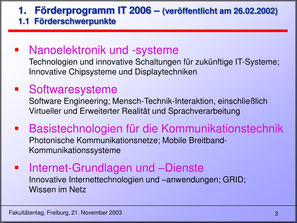 1.   Förderprogramm IT 2006 –