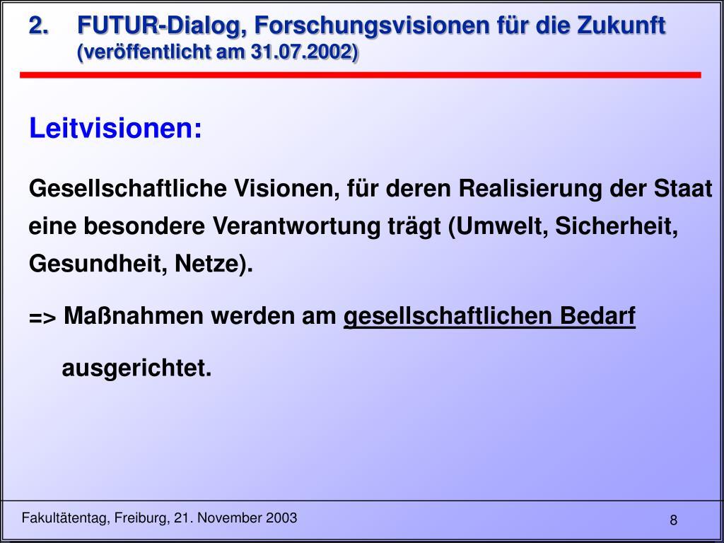 FUTUR-Dialog, Forschungsvisionen für die Zukunft