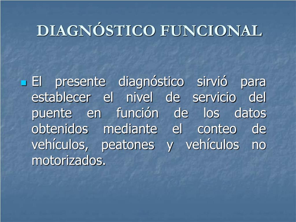 DIAGNÓSTICO FUNCIONAL