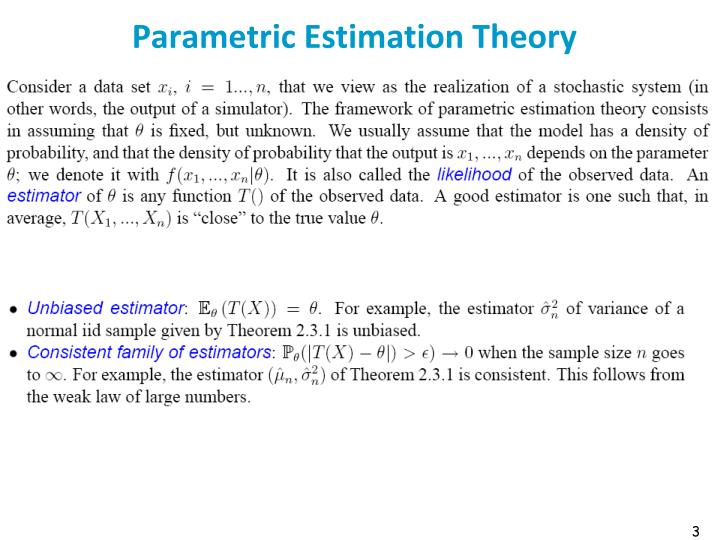 Parametric estimation theory