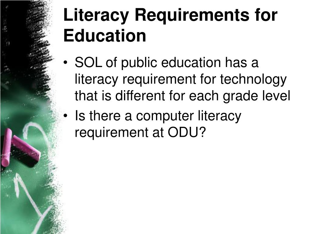 Literacy Requirements for Education