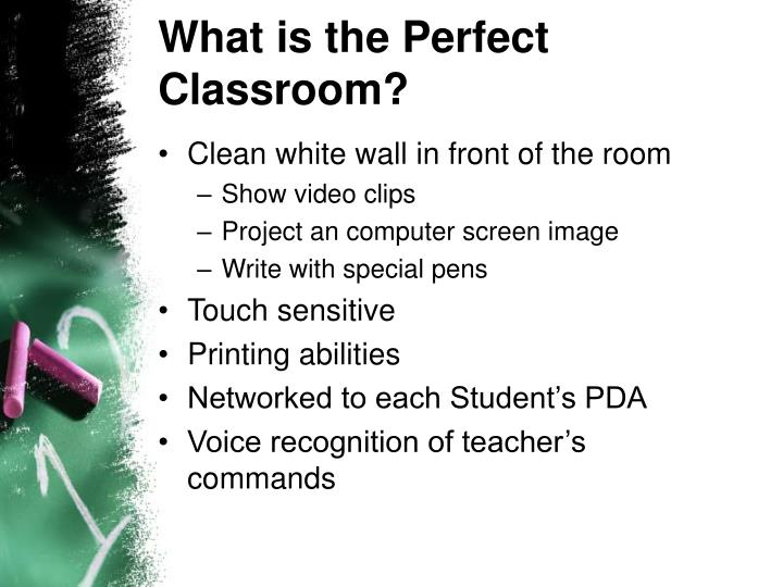 What is the perfect classroom
