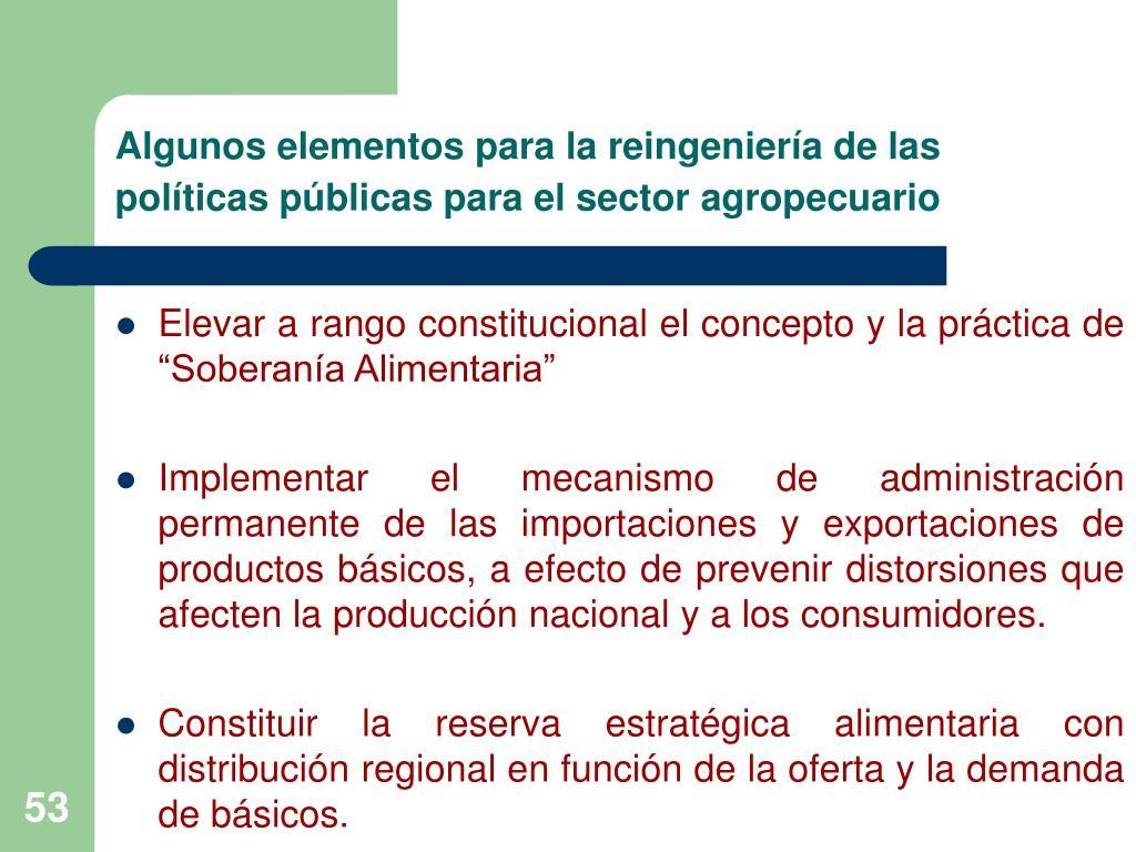 Algunos elementos para la reingeniería de las políticas públicas para el sector agropecuario