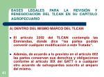 bases legales para la revisi n y renegociaci n del tlcan en su cap tulo agropecuario