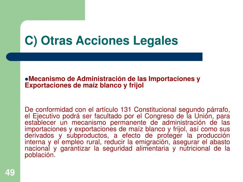C) Otras Acciones Legales