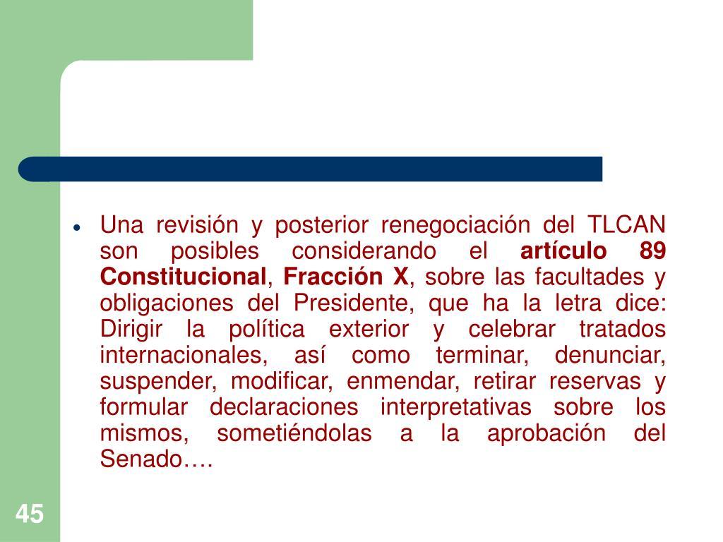 Una revisión y posterior renegociación del TLCAN son posibles considerando el