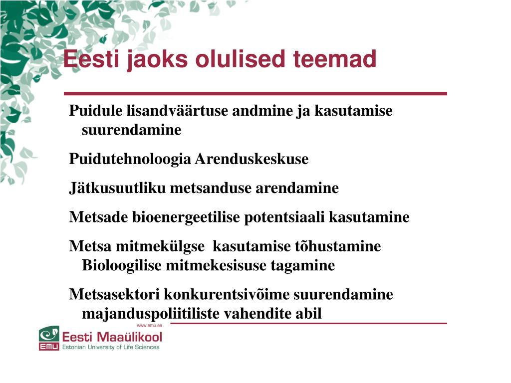 Eesti jaoks olulised teemad
