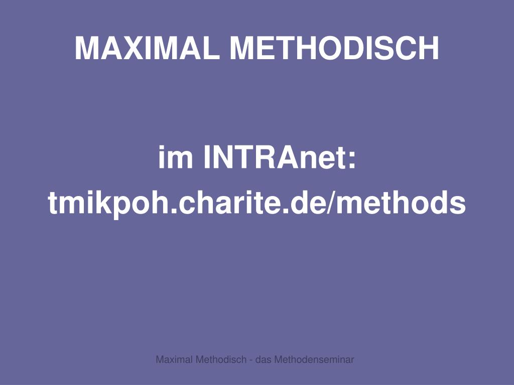 MAXIMAL METHODISCH