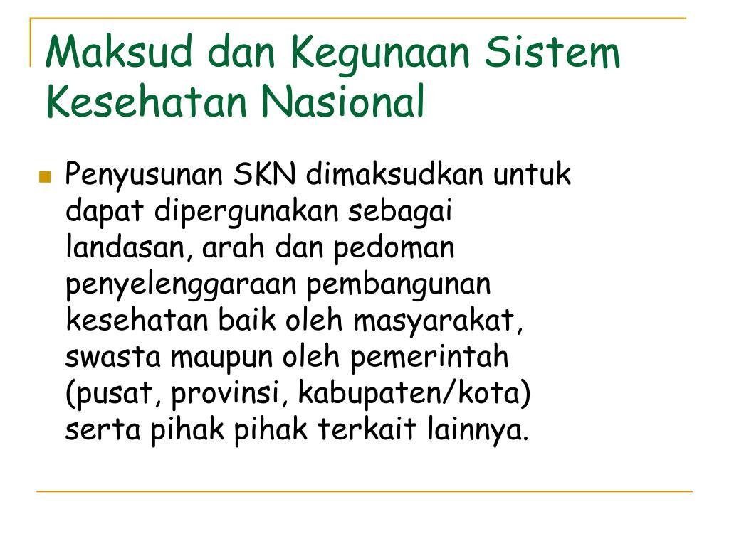 Maksud dan Kegunaan Sistem Kesehatan Nasional
