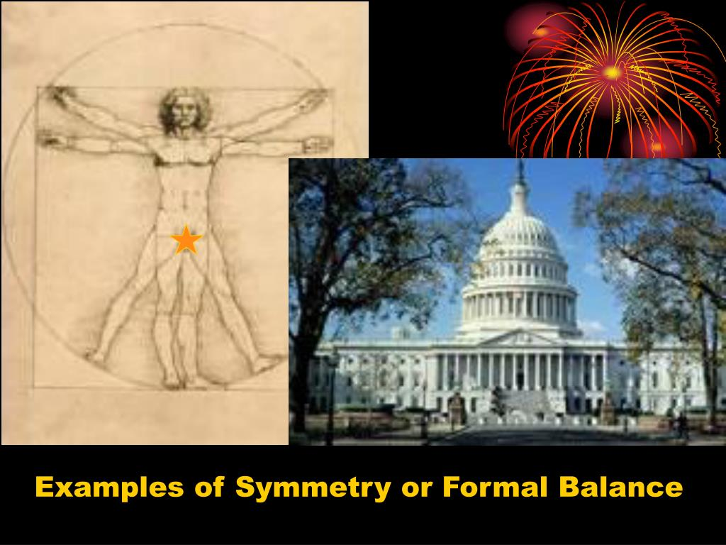 Examples of Symmetry or Formal Balance