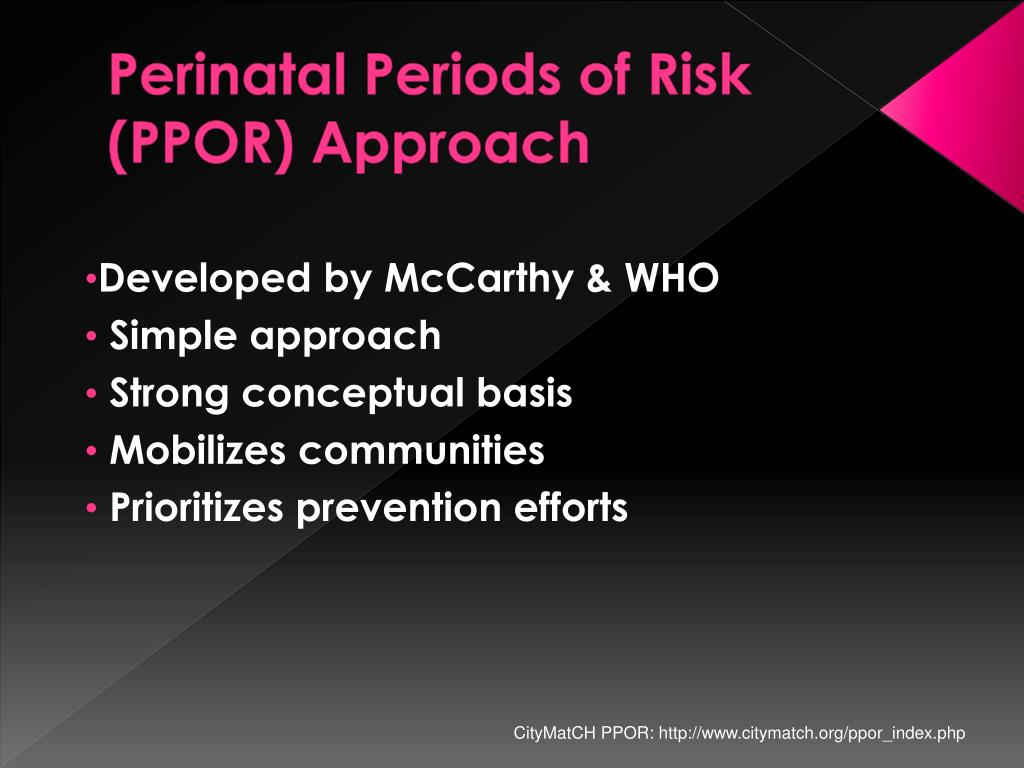 Perinatal Periods of Risk (PPOR) Approach