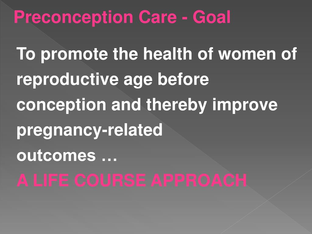 Preconception Care - Goal