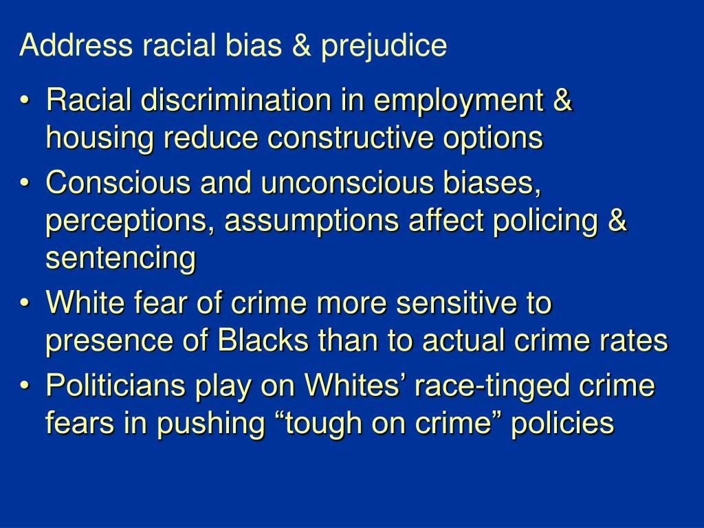 Address racial bias & prejudice