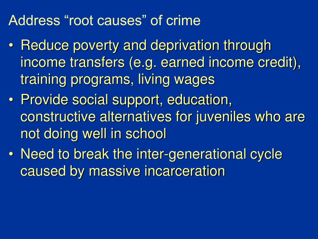 "Address ""root causes"" of crime"