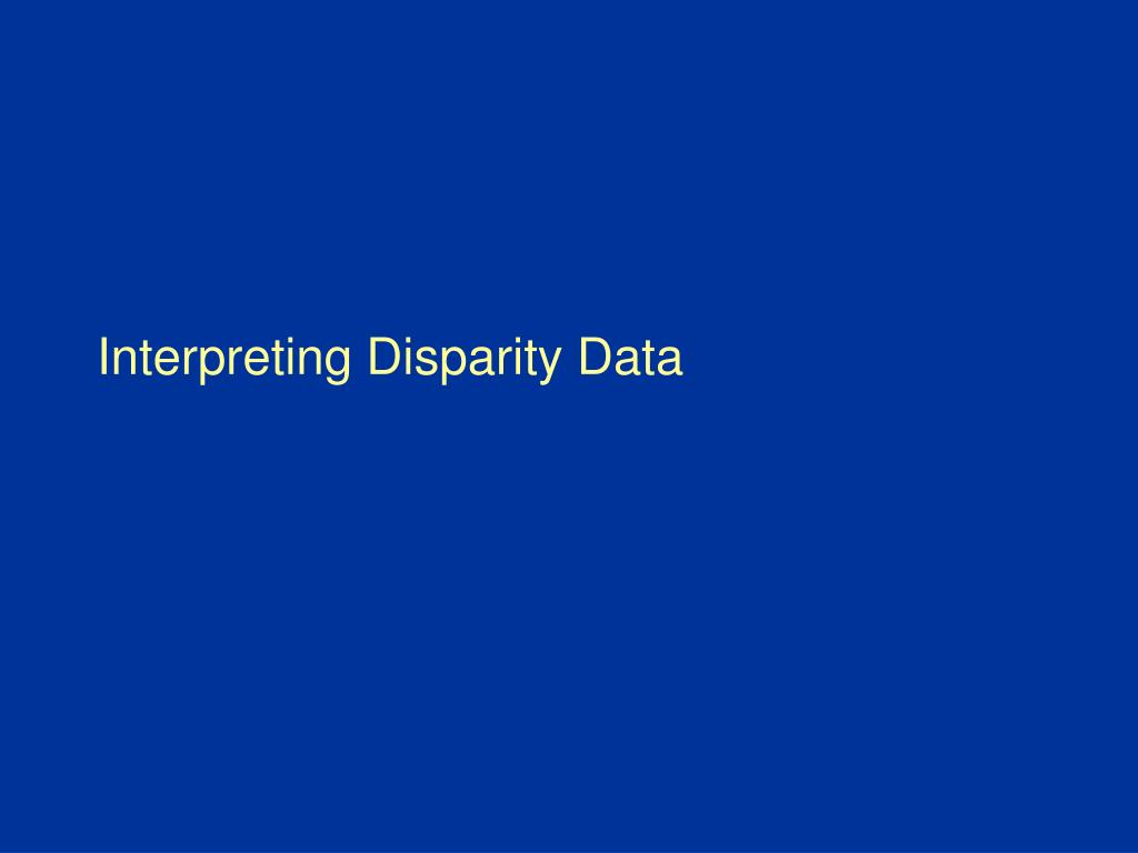 Interpreting Disparity Data