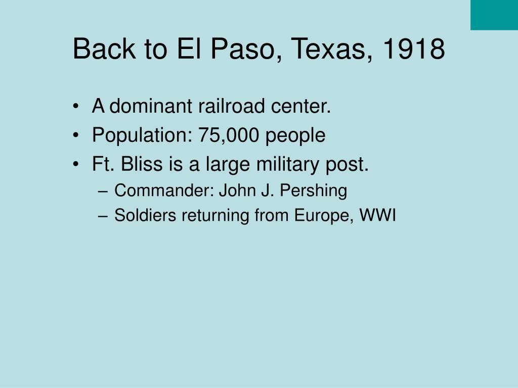 Back to El Paso, Texas, 1918