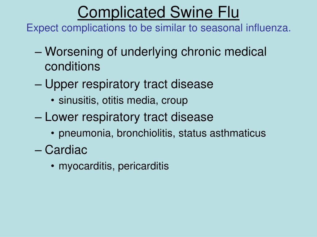 Complicated Swine Flu